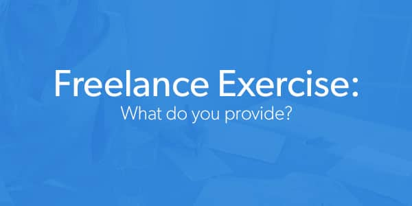 Freelance Exercise: What do you provide?